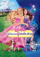 Barbie: La princesa y la estrella de pop