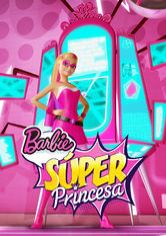 Barbie: Súper Princesa