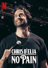 Chris D'Elia: No Pain