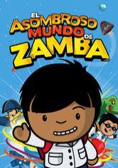 Netflix educaci n y orientaci n pel culas y series for El asombroso espectaculo zamba