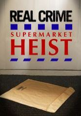 Real Crime: Supermarket Heist (Tesco Bomber)