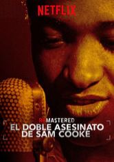 ReMastered: El doble asesinato de Sam Cooke