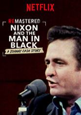 ReMastered: Nixon & The Man in Black