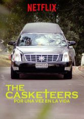 The Casketeers: Por una vez en la vida