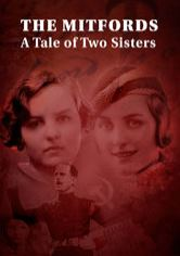 The Mitfords: A Tale of Two Sisters