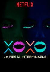 XOXO: La fiesta interminable